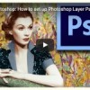 How To Photoshop Collage Art   Photoshop Layers Walk thru